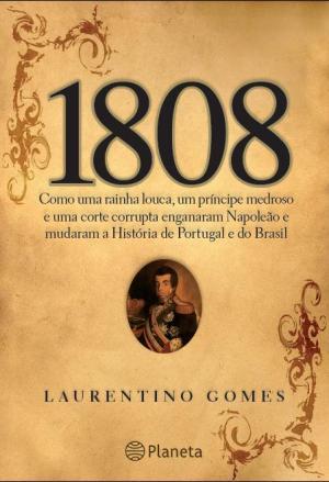 1808_di_Laurentino_Gomes